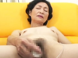 六十路、五十路の高齢熟女たちの下品なオナニー集 高津ヨネ 島田亜希子
